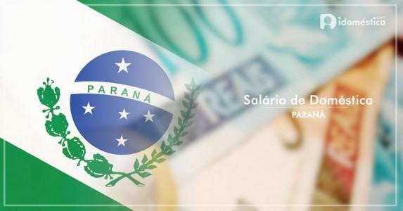 Salário de Empregada Doméstica no Paraná (PR)