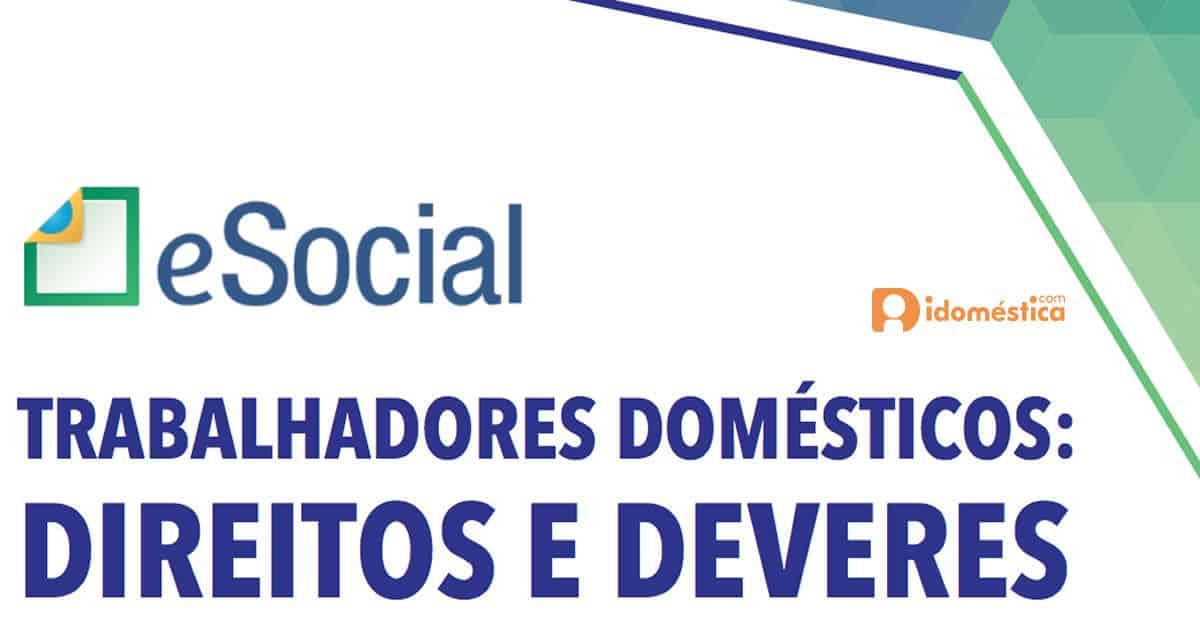 Nova versão da publicação traz informações e orientações sobre os direitos recentemente estendidos ao trabalhador doméstico.