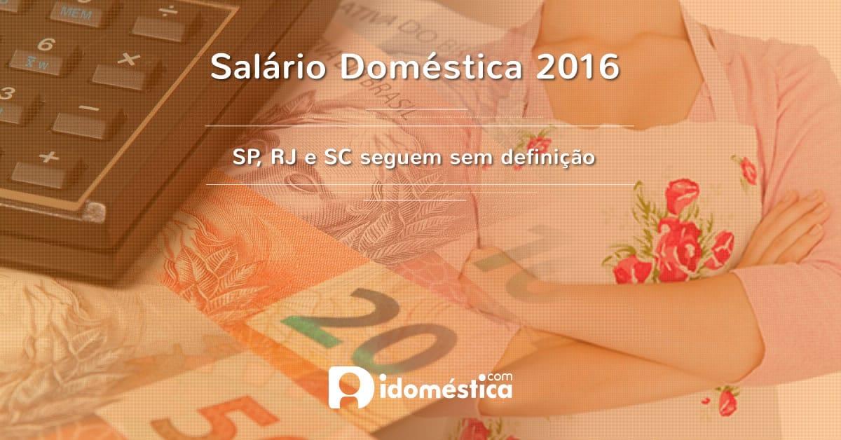 Salário das Domésticas 2016 em SP, RJ e SC seguem sem reajuste