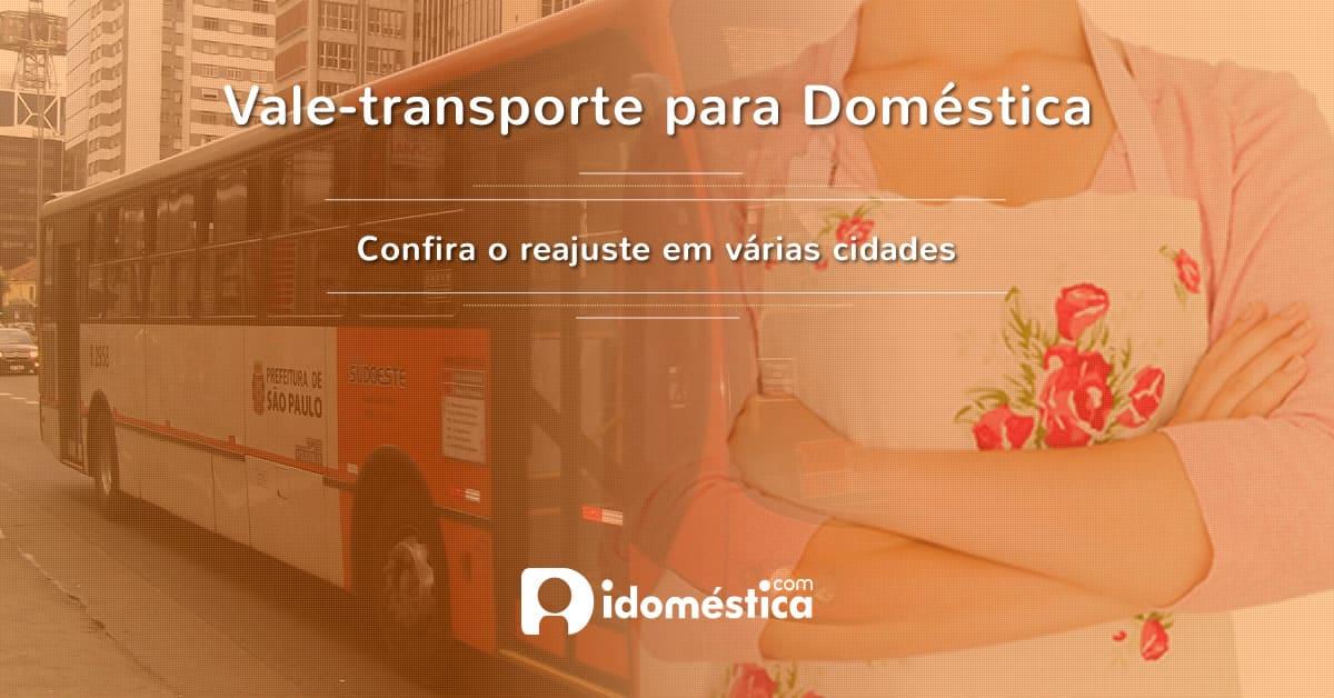 Vale-transporte para domésticas.
