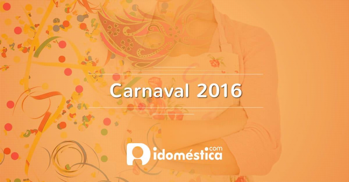 Carnaval 2016: veja onde será feriado para doméstica