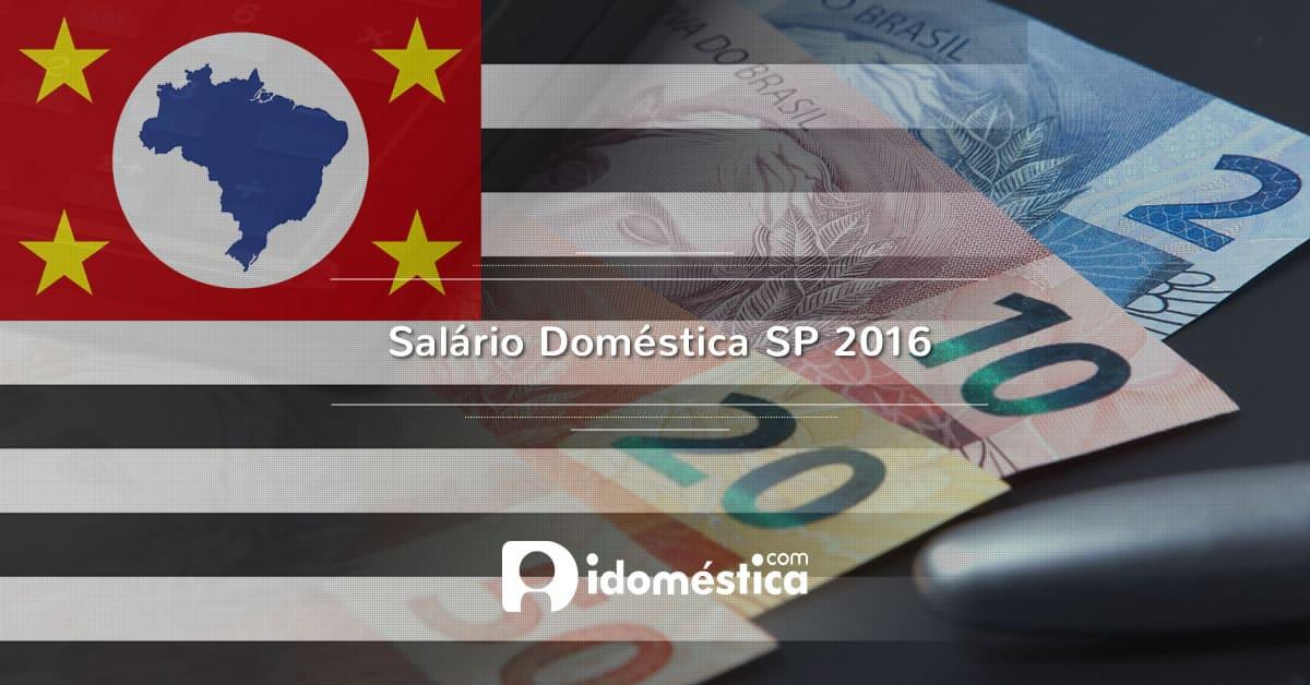 Salário Doméstica SP 2016 - Governo sanciona piso regional