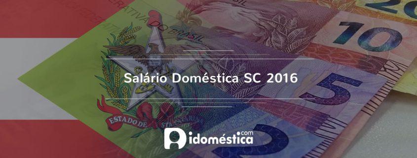 Salário Doméstica 2016 SC - Novo piso regional para domésticas em Santa Catarina