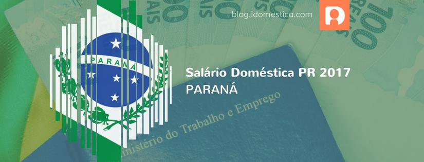Salário Doméstica Paraná (PR) 2017