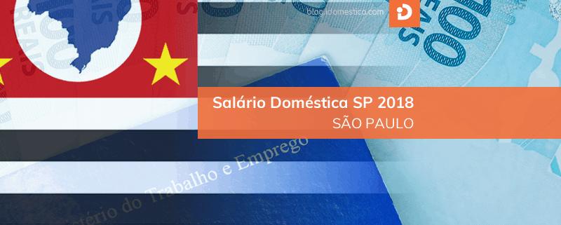 Salário Minimo Doméstica SP 2018 - Piso Regional SP 2018 para domésticas