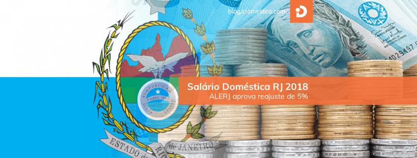 Salário doméstica rj 2018 - alerj aprova reajuste de 5%