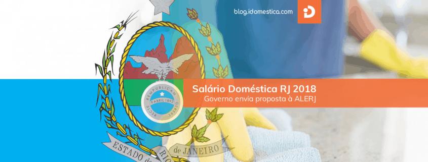 Salário doméstica rj 2018 - governo envia proposta à alerj