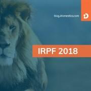 IR 2018 - Dedução de gasto com Doméstica no Imposto de Renda