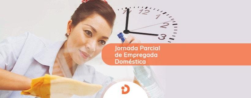 a jornada parcial doméstica é uma ótima solução para empregadores domésticos que não precisam da empregada doméstica por mais de 25 horas na semana