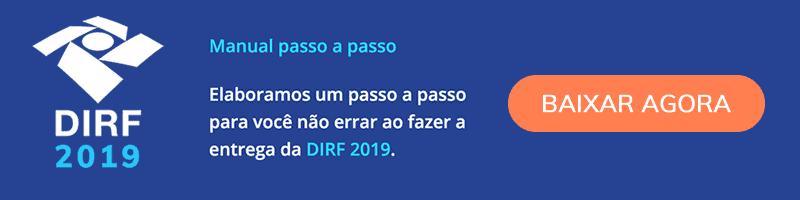 Baixe o Manual passo a passo para entrega da DIRF 2019