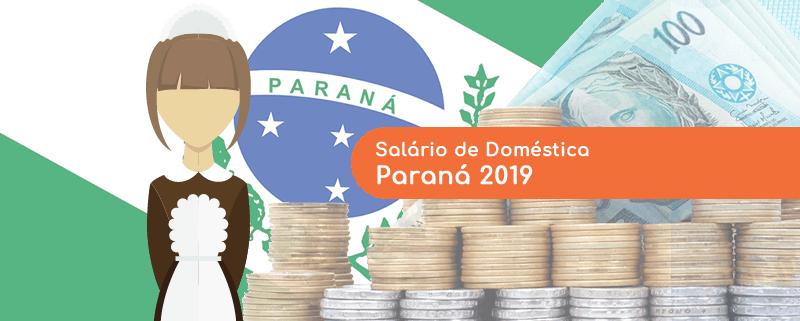 Salário doméstica paraná (pr) 2019