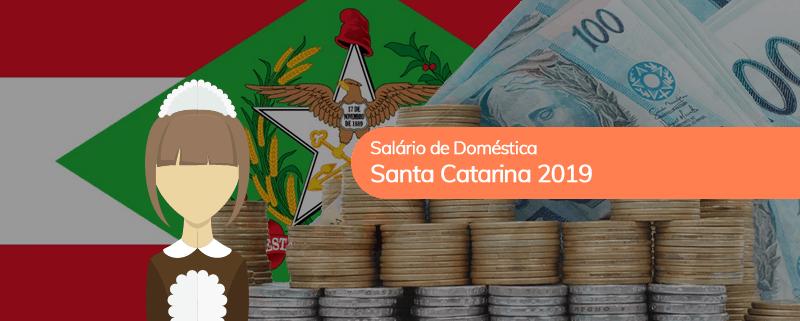 Salário Doméstica SC 2019