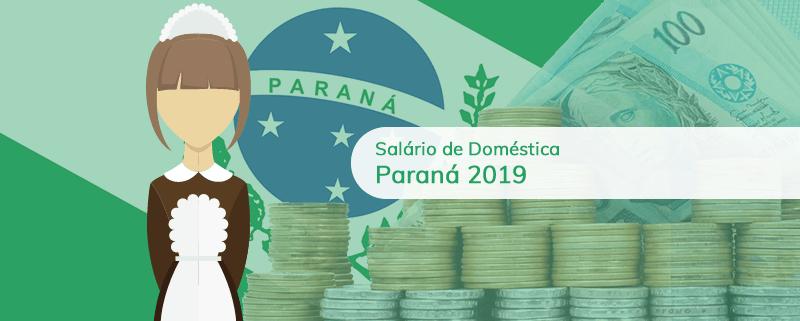 Salário de empregada doméstica 2019 no Paraná