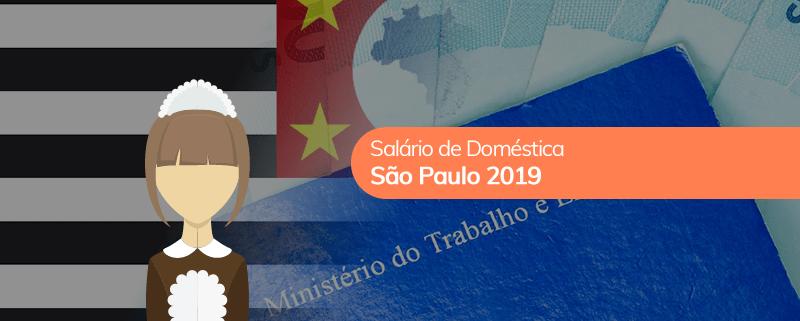 Salário Mínimo de Empregada Doméstica em SP 2019