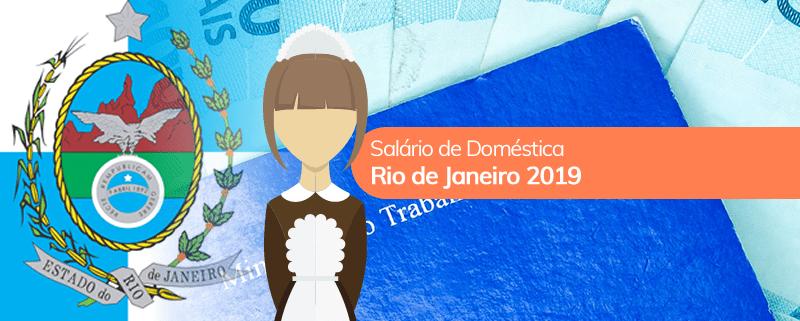 Salário de empregada doméstica no Rio de Janeiro 2019