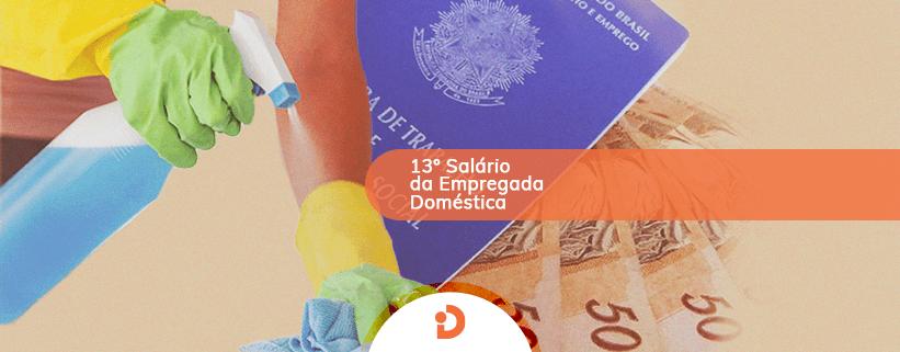 13 salário da empregada doméstica dúvidas frequentes