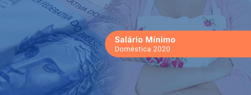 Salário Mínimo de Empregada Doméstica 2020