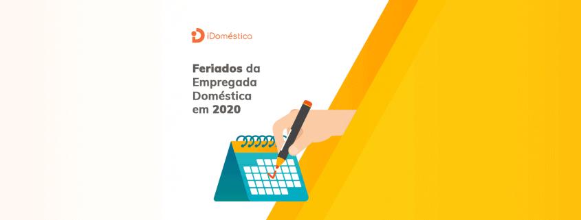 Confira os feriados da empregada doméstica em 2020