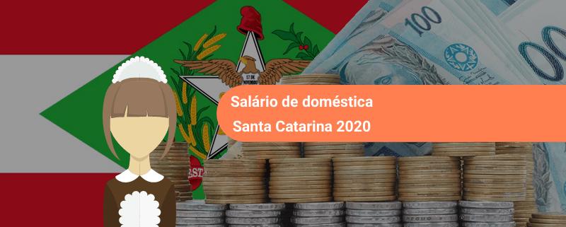 salário empregada doméstica em santa catarina é maior do que o mínimo nacional