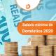 O salário mínimo de empregada doméstica 2020 foi reajustado para R$ 1.045