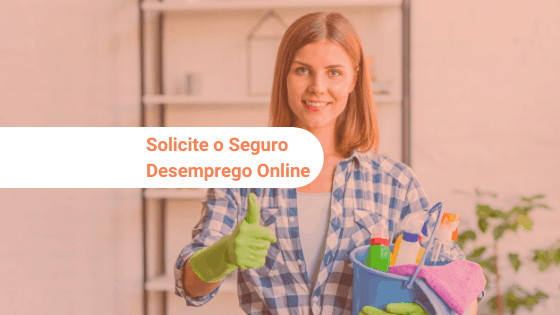 a empregada doméstica pode solicitar o seguro desemprego online