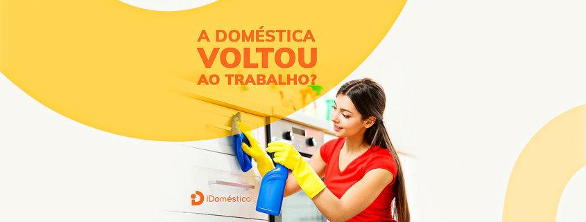 A empregada doméstica voltou ao trabalho? Confira algumas dicas para evitar a contaminação no emprego doméstico