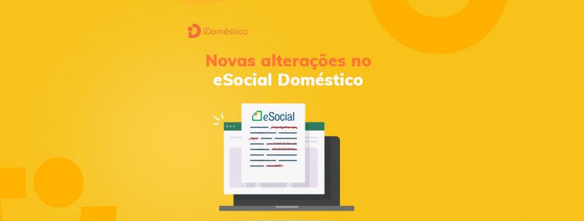 O empregador doméstico pode se beneficiar das alterações no eSocial Doméstico