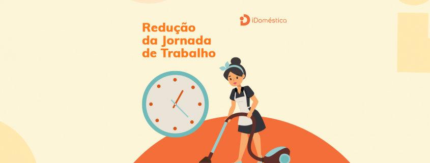 Descubra se o empregador doméstico pode reduzir a jornada da doméstica após fazer a suspensão do contrato de trabalho