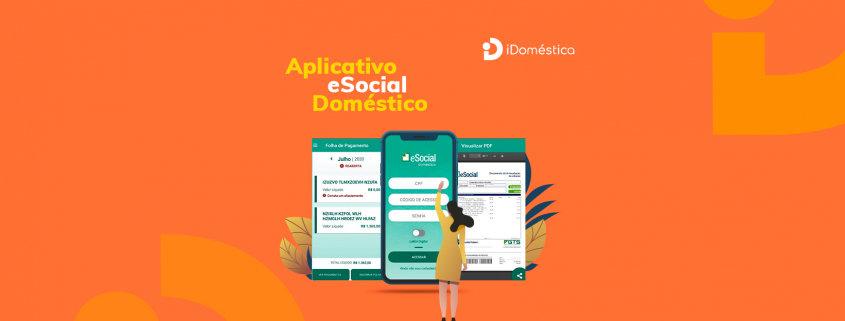 Confira os prós e contras ao se utilizar o aplicativo esocial doméstico