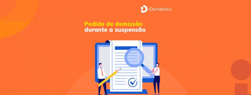 A rescisão do contrato de trabalho durante o período de suspensão é possível.