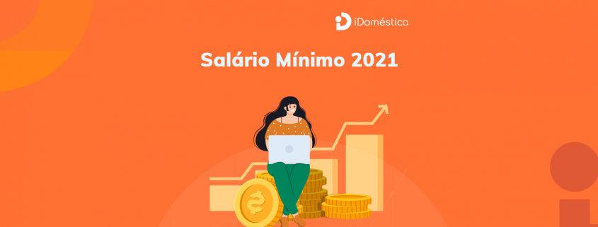 O salário mínimo 2021 da empregada doméstica já tem estimativa de valor