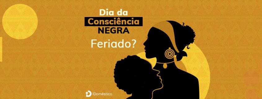 O dia da consciência negra é feriado da empregada doméstica?