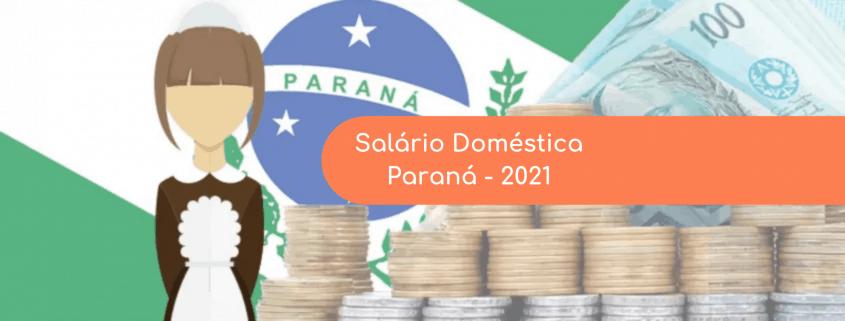 Confira o piso regional da empregada doméstica no Paraná para 2021