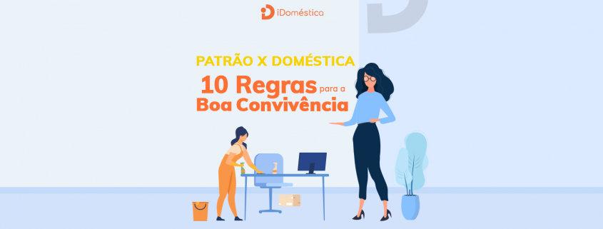 Confira as 10 regras para uma boa convivência entre você e a empregada doméstica