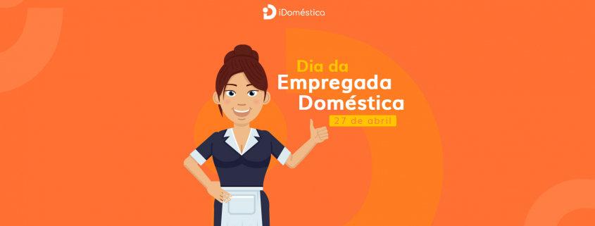 27 de abril é o dia da empregada domésticas e, neste ano, devemos reforçar a valorização desse emprego e promover o respeito às trabalhadoras