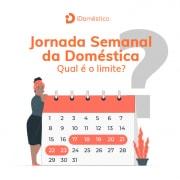 Veja como funcionar a jornada de trabalho da empregada doméstica e como definir