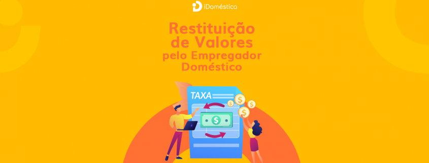 Restituição de valores do empregada doméstico foi liberada e já pode ser utilizada no portal do e-cac