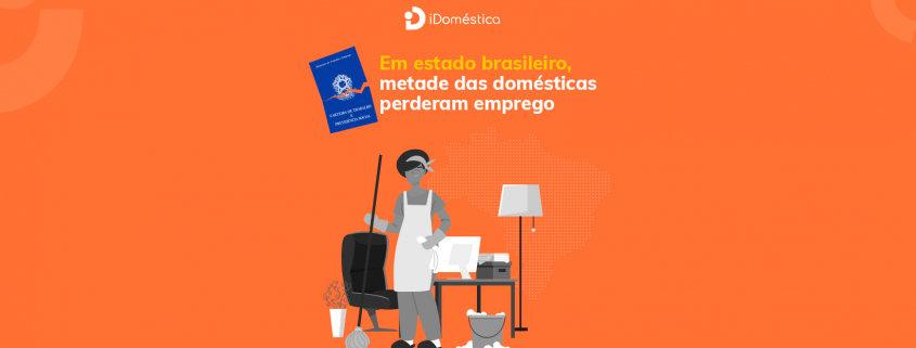 No espírito santo, metade das empregadas domésticas perderam o emprego por causa da pandemia
